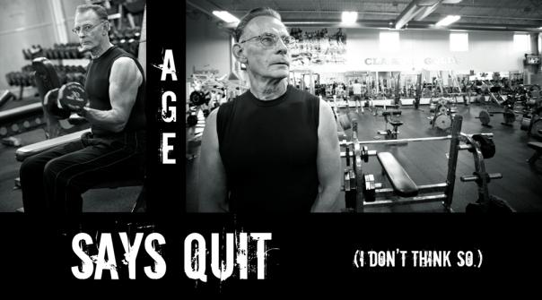 Age Says Quit